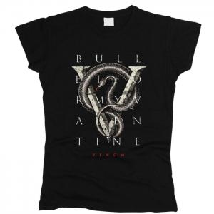 Bullet For My Valentine 05 - Футболка женская
