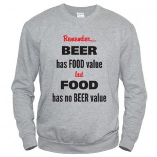 Beer Has Food Value - Свитшот