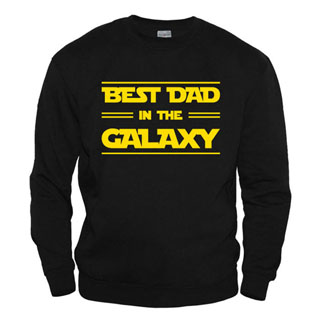 Best Dad In The Galaxy - Свитшот
