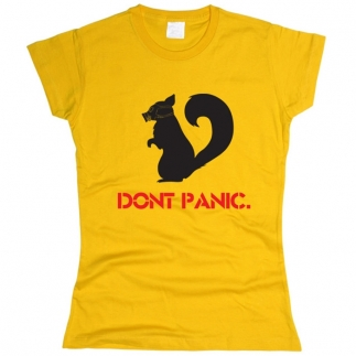 Don't Panic - футболка женская