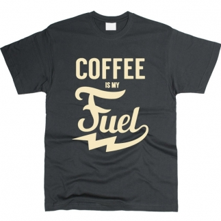 Coffee Is My Fuel - футболка мужская