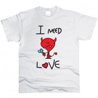 I Need Love - футболка мужская