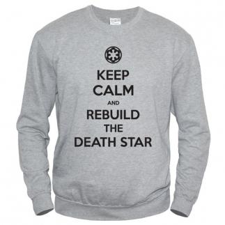 Keep Calm And Rebuild The Death Star 01 - Свитшот мужской