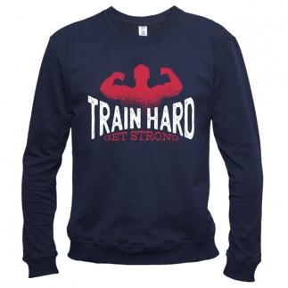 Train Hard 01 - Свитшот мужской