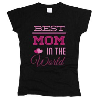 Best Mom 01 - Футболка