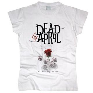 Dead By April 02 - Футболка женская