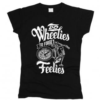 Do Wheelies - Футболка женская
