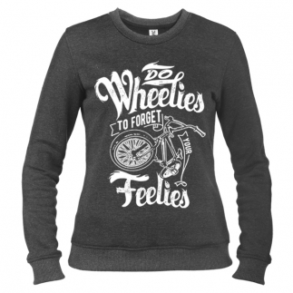 Do Wheelies - Свитшот женский