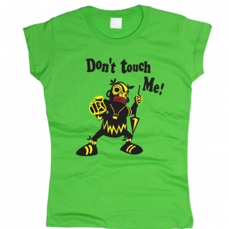 Don't Touch Me - футболка женская