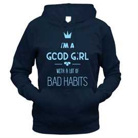 Good Girl With Bad Habits - толстовка с капюшоном женская