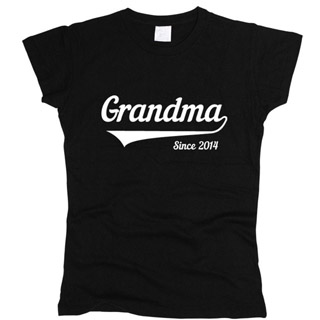 Grandma Since 01 - Футболка