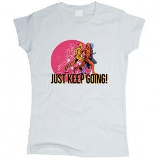 Just Keep Going 01 - Футболка женская