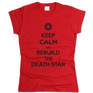 Rebuild The Death Star 01 - Футболка женская