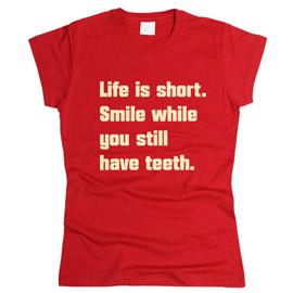 Life Is Short - футболка женская