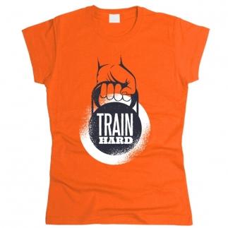 Train Hard 02 - Футболка женская
