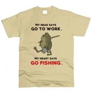 My Heart Says Go Fishing - Футболка